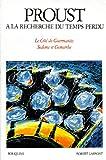 A la recherche du temps perdu, volume 2 - Le Côté de Guermantes, suivi de