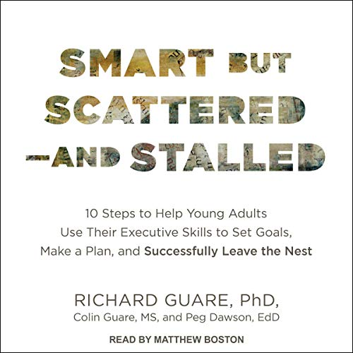 Smart but Scattered - and Stalled audiobook cover art