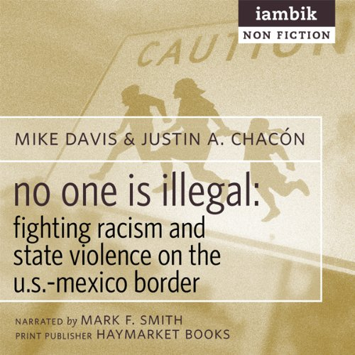 No One Is Illegal audiobook cover art