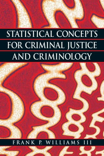 Statistical Concepts for Criminal Justice and Criminology