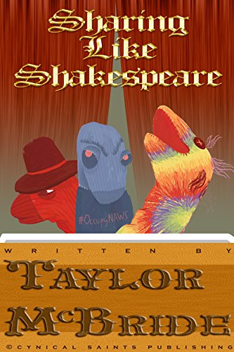 Sharing Like Shakespeare: A Grateful Recovering Sock Puppet Play (English Edition)
