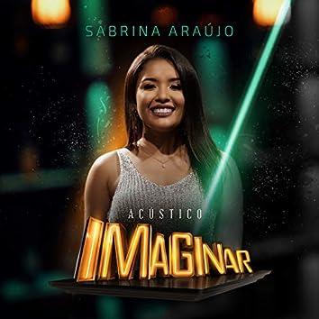 Acústico Imaginar: Sabrina Araújo