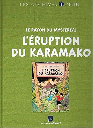 Jo, Zette et Jocko (Les Archives - Atlas 2010) : Le Rayon du mystère/2 : L'Eruption du Karamako