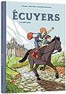 Écuyers, tome 1 : La belle saison par Deveney