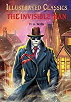 Illustrated Classics - The Invisible Man: Abridged Novels With Review Questions (Hardback)