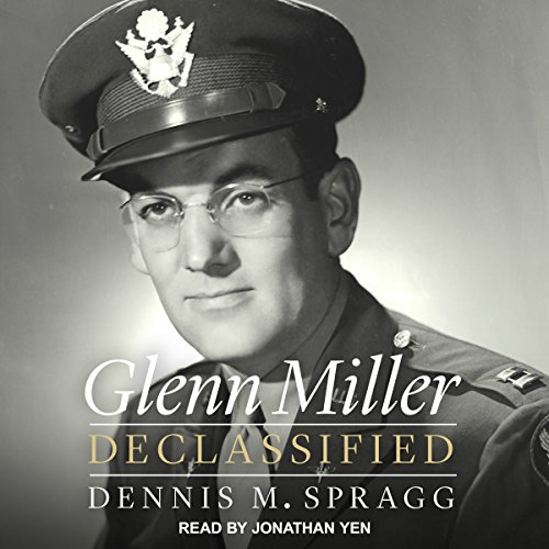Glenn Miller Declassified audiobook cover art