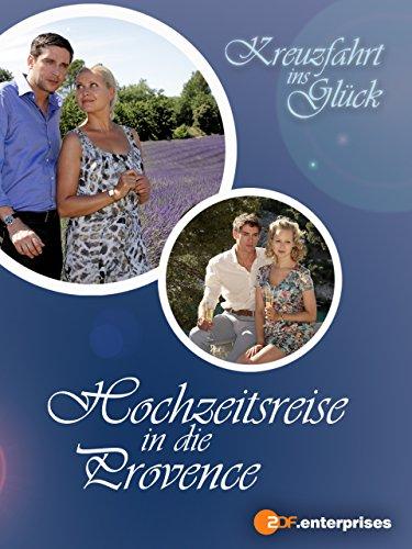 Kreuzfahrt ins Glück - Hochzeitsreise in die Provence