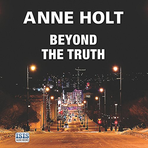 Beyond the Truth: Hanne Wilhelmsen Series, Book 7