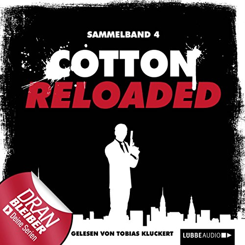 Cotton Reloaded: Sammelband 4 (Cotton Reloaded 10 - 12) audiobook cover art