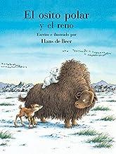 El Osito Polar y el Reno (Spanish Edition)