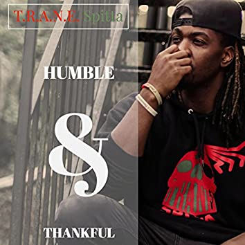 Humble & Thankful