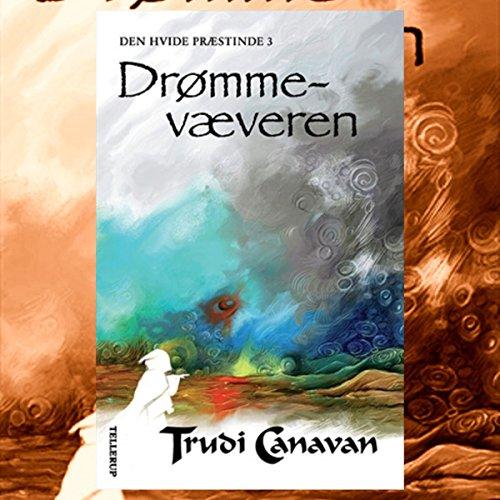 Drømmevæveren (Den Hvide Præstinde 3) audiobook cover art