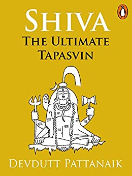 Shiva: The Ultimate Tapasvin (Penguin Petit) by [Devdutt Pattanaik]