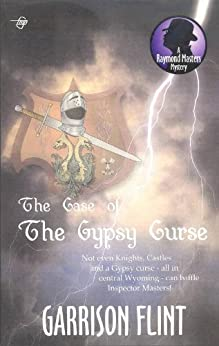 Case of the Gypsy Curse (Raymond Masters Mystery Series Book 7) by [Garrison Flint, Tom Gnagey]