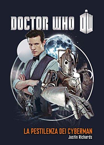 Doctor Who - La pestilenza dei Cyberman (Italian Edition)