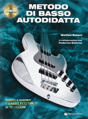 Metodo di basso autodidatta. Con CD Audio