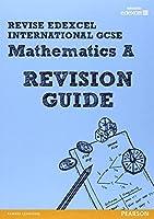 REVISE Edexcel: Edexcel International GCSE Mathematics A Revision Guide by Harry Smith(2014-10-23)