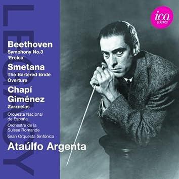 "Beethoven: Symphony No. 3, ""Eroica"" - Smetana The Bartered Bride Overture - Chapí & Giménez: Zarzuelas"