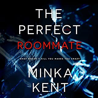 The Perfect Roommate                   Written by:                                                                                                                                 Minka Kent                               Narrated by:                                                                                                                                 Elizabeth Siedt                      Length: 5 hrs and 20 mins     4 ratings     Overall 4.0