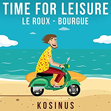 Time For Leisure