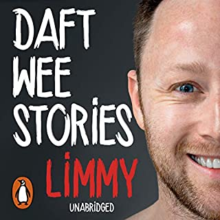 Daft Wee Stories                   By:                                                                                                                                 Limmy                               Narrated by:                                                                                                                                 Limmy                      Length: 6 hrs and 28 mins     742 ratings     Overall 4.6