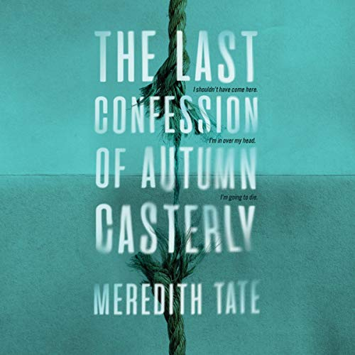 Page de couverture de The Last Confession of Autumn Casterly
