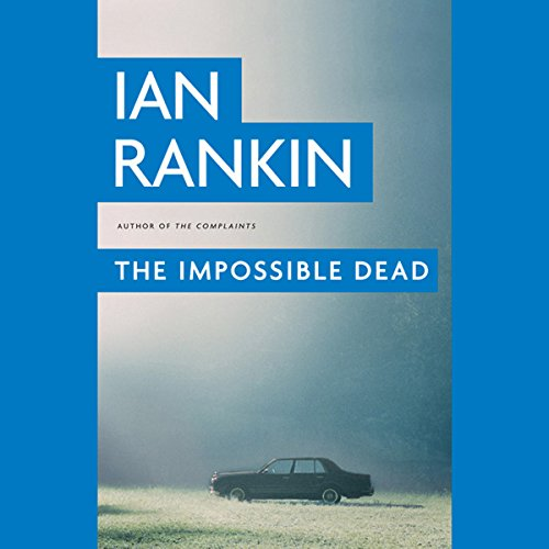 The Impossible Dead audiobook cover art