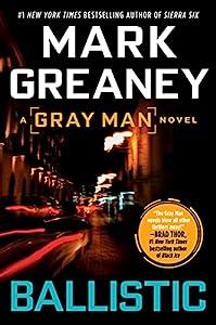 Ballistic (A Gray Man Novel Book 3)