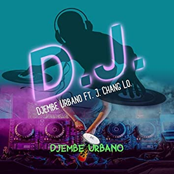 D.J. (feat. J. Chang Lo.)