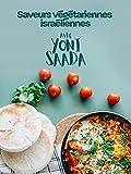 Saveurs végétariennes israéliennes avec Yoni Saada