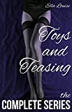 Toys and Teasing: The Complete Series Bundle