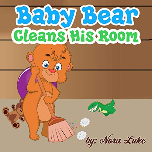 Baby Bear Cleans His Room audiobook cover art