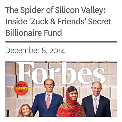 The Spider of Silicon Valley: Inside 'Zuck & Friends' Secret Billionaire Fund cover art