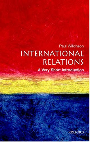 International Relations: A Very Short Introduction (Very Short Introductions)の詳細を見る