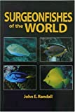 Surgeonfishes of the World (Bishop Museum Bulletin...