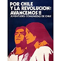 Political Young Communist Chile Revolution Art Print Poster Wall Decor 12X16 Inch 宣伝政治的な宣伝若い共産主義者チリ革命ポスター壁デコ