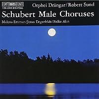 Male Choruses by FRANZ SCHUBERT (2000-06-28)