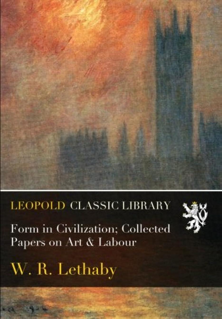マイクロ汚す探検Form in Civilization; Collected Papers on Art & Labour