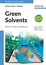 [(Handbook of Green Chemistry : Green Solvents, Supercritical Solvents)] [By (author) Walter Leitner ] published on (September, 2013)