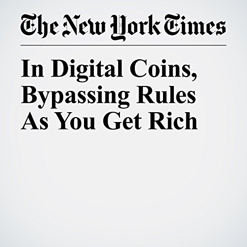 In Digital Coins, Bypassing Rules As You Get Rich copertina