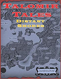 Talomir Tales - Distant Shores: A Solitaire and Co-Op tabletop fantasy game system