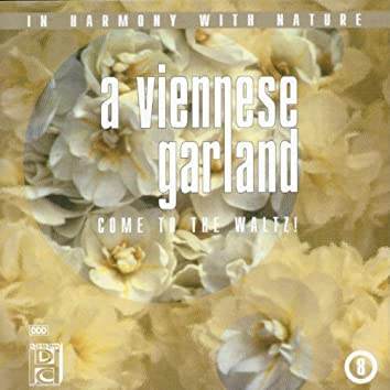 A Viennese Garland (Come To The Waltz !)