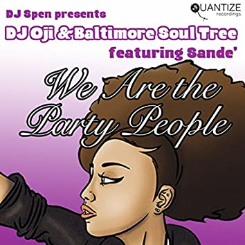 We Are The Party People