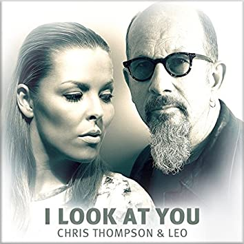I Look at You