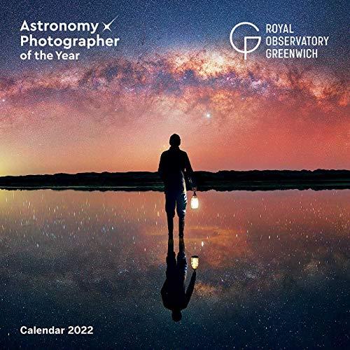Royal Observatory Greenwich: Astronomy Photographer of the Year Wall Calendar 2022 (Art Calendar)