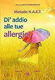 NAET – Di' addio alle tue allergie!