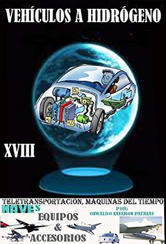Vehículos a Hidrógeno (Teletransportación, Máquinas del Tiempo, Naves, equipos y Accesorios nº...