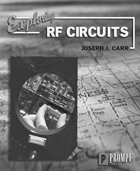 Paperback Exploring RF Circuits Book
