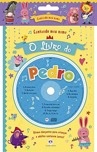 Cantando meu nome - O livro do Pedro