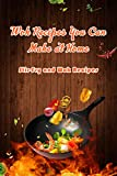 Wok Recipes You Can Make at Home: Stir-Fry and Wok Recipes: Delicious Wok Recipes (English Edition)